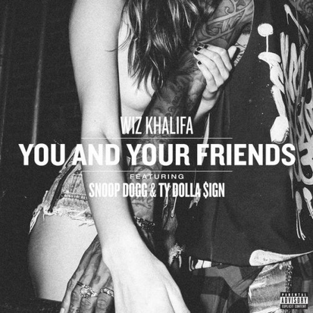 http://adwiin-music.com/2014/07/21/new-music-wiz-khalifa-you-and-your-friends-feat-snoop-dogg-ty-dolla-sign-prod-by-dj-mustard/