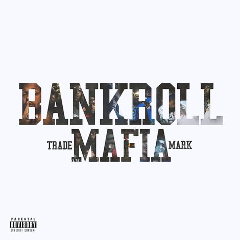 Bankroll Mafia album