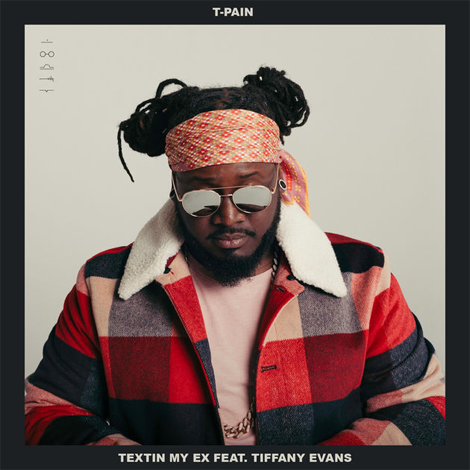 T-Pain - Textin' My Ex (Audio)