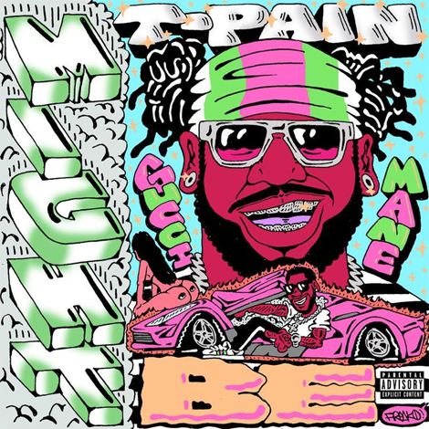 T-Pain ft. Gucci Mane - Might Be (Audio)