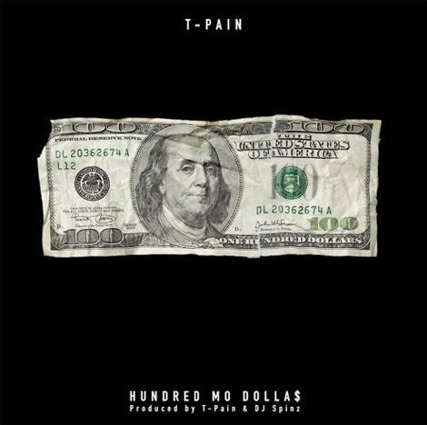 T-Pain - 100 Mo Dollas (Audio)