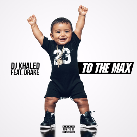 DJ Khaled ft. Drake - To The Max (Audio)