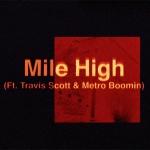 James Blake - Mile High ft. Travis Scott & Metro Boomin (Single Artwork)