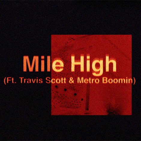 James Blake - Mile High ft. Travis Scott & Metro Boomin (Single Artwork)