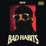 NAV - Bad Habits