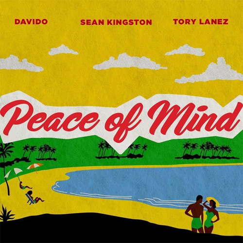 Sean Kingston ft. Tory Lanez & Davido - Peace of Mind