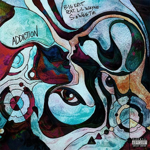 Big K.R.I.T. ft. Lil Wayne & Saweetie - Addiction