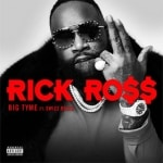 Rick Ross ft. Swizz Beatz - BIG TYME