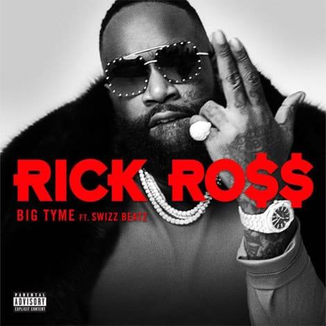 Rick Ross ft. Swizz Beatz - BIG TYME