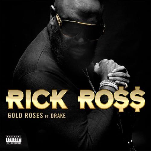 Rick Ross ft. Drake - Gold Roses