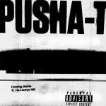 Pusha T ft. Lauryn Hill - Coming Home