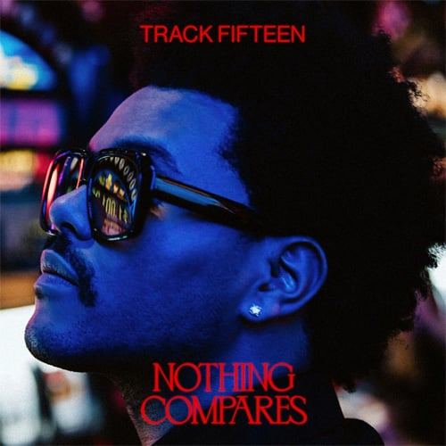 The Weeknd - Nothing Compares